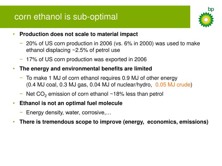 corn ethanol is sub-optimal