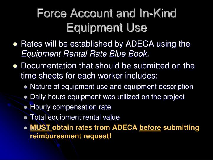 Force Account and In-Kind Equipment Use