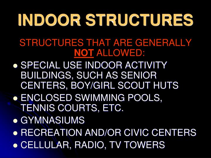 INDOOR STRUCTURES