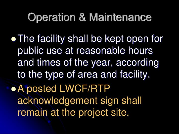 Operation & Maintenance
