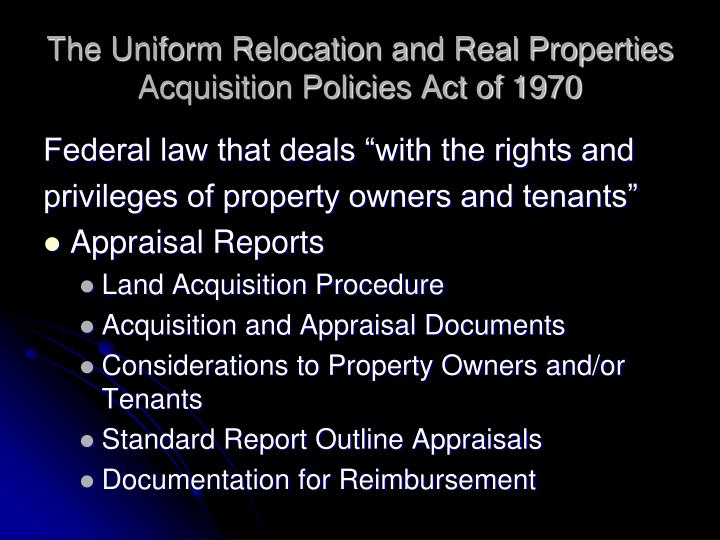 The Uniform Relocation and Real Properties Acquisition Policies Act of 1970
