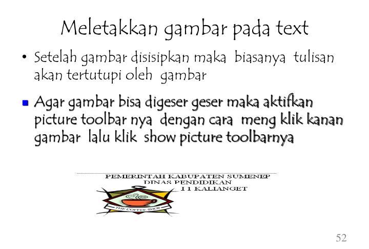 Meletakkan gambar pada text