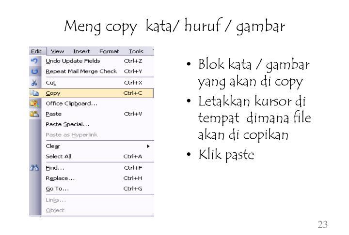Meng copy  kata/ huruf / gambar