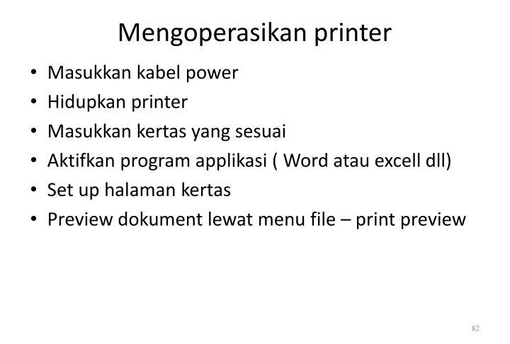 Mengoperasikan printer