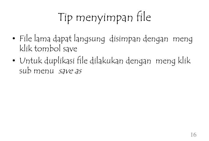 Tip menyimpan file