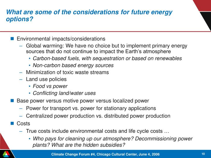 What are some of the considerations for future energy options?