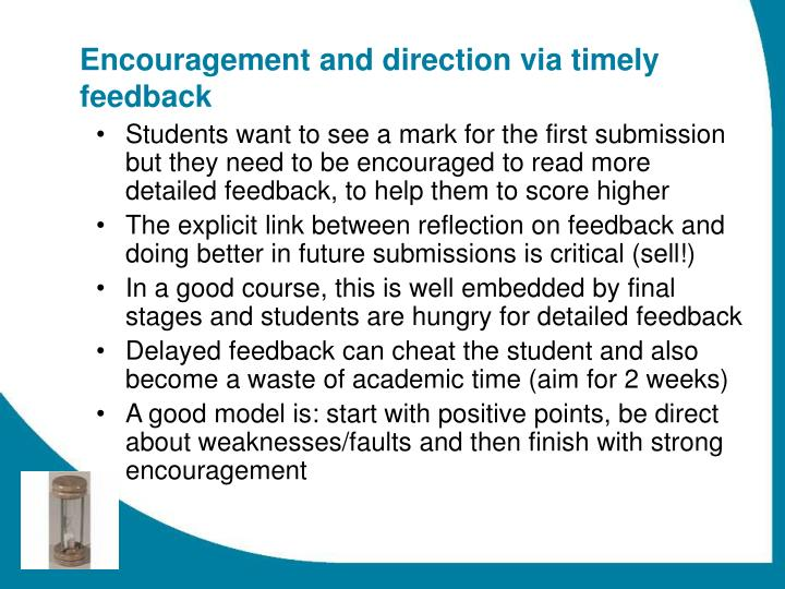 Encouragement and direction via timely feedback