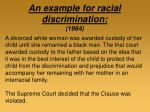 an example for racial discrimination 1984