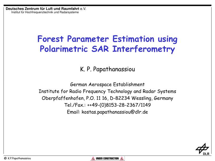 Forest parameter estimation using polarimetric sar interferometry