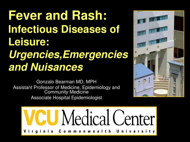 fever and rash infectious diseases of leisure urgencies emergencies and nuisances n.