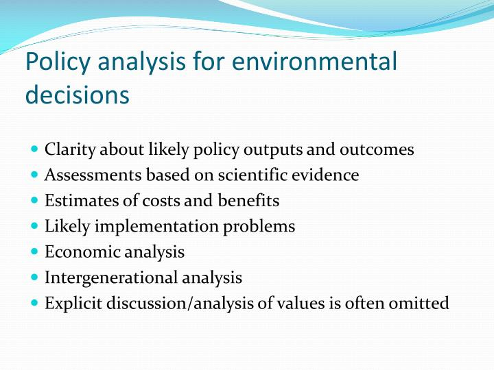 Policy analysis for environmental decisions