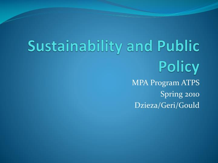 Sustainability and public policy