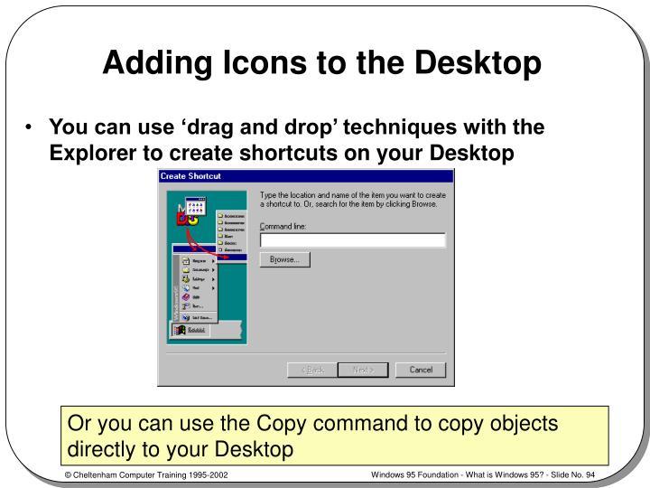 Adding Icons to the Desktop