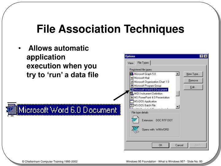 File Association Techniques
