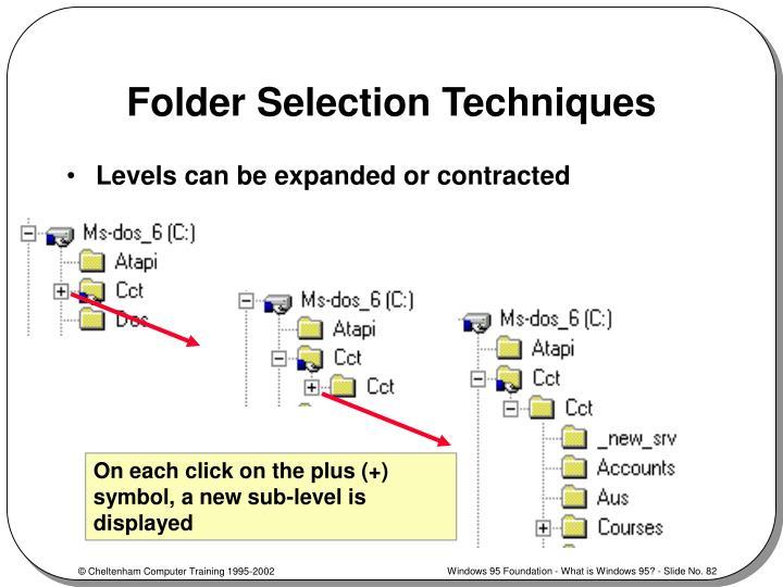 Folder Selection Techniques