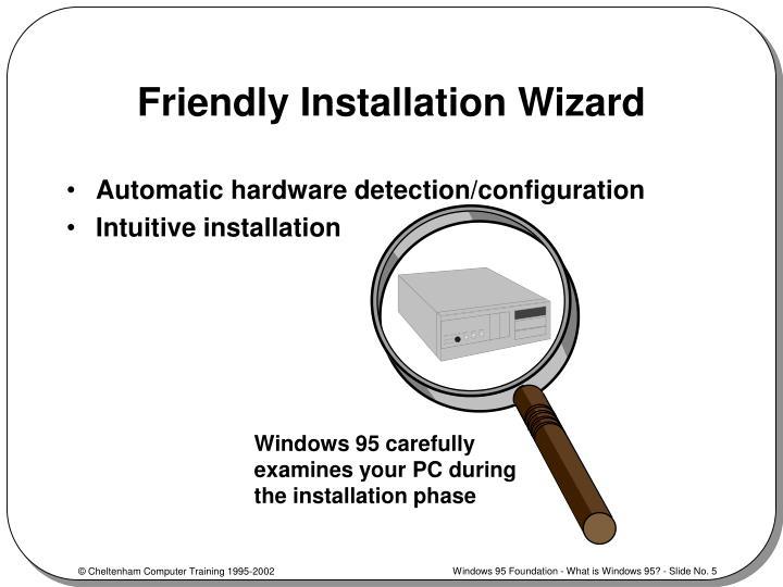 Friendly Installation Wizard