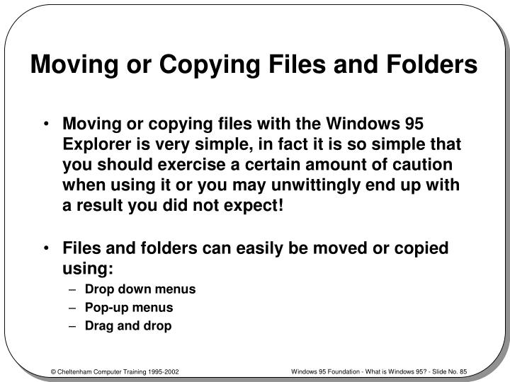 Moving or Copying Files and Folders