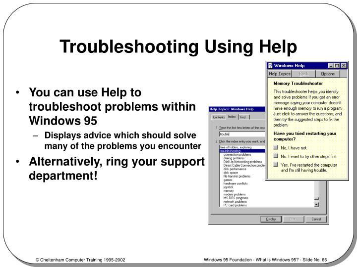 Troubleshooting Using Help