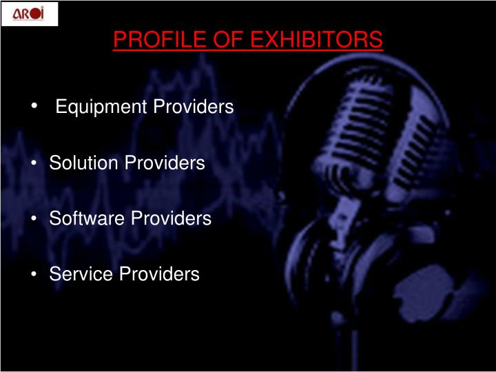 PROFILE OF EXHIBITORS