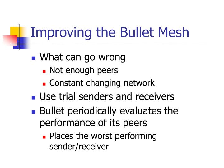 Improving the Bullet Mesh
