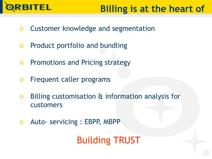 Billing is at the heart of