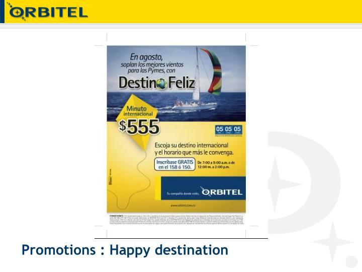 Promotions : Happy destination