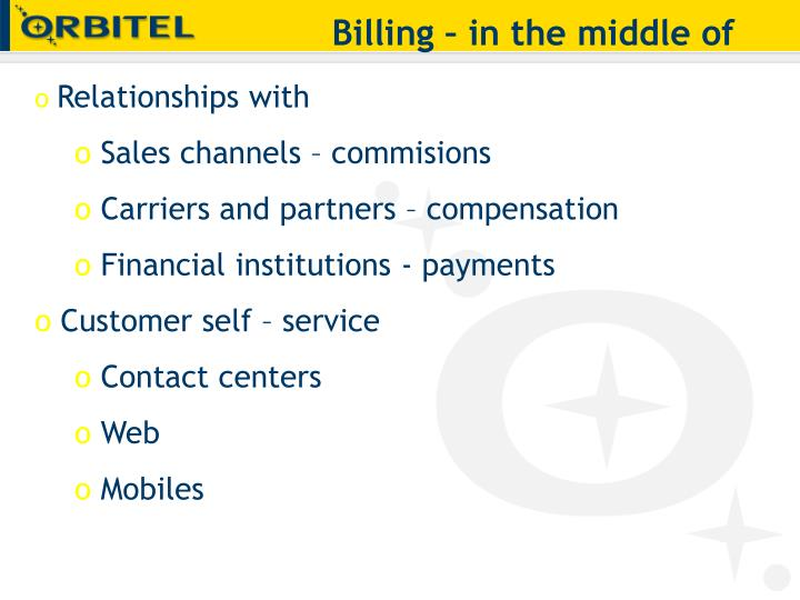 Billing – in the middle of