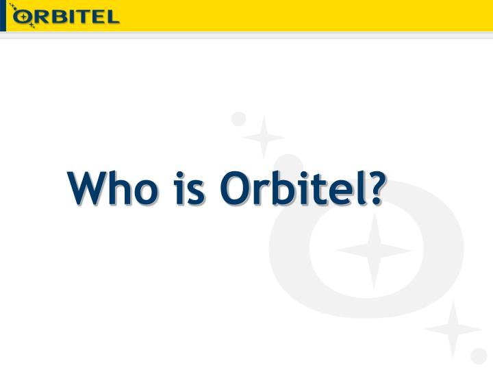 Who is Orbitel?