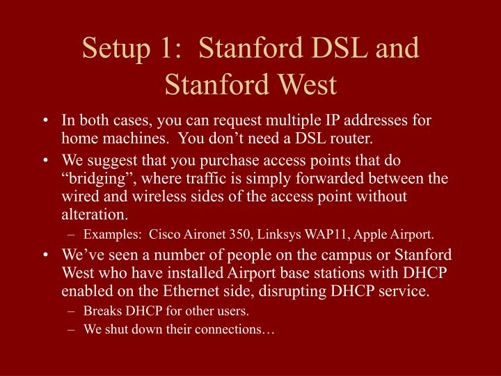 Setup 1:  Stanford DSL and Stanford West