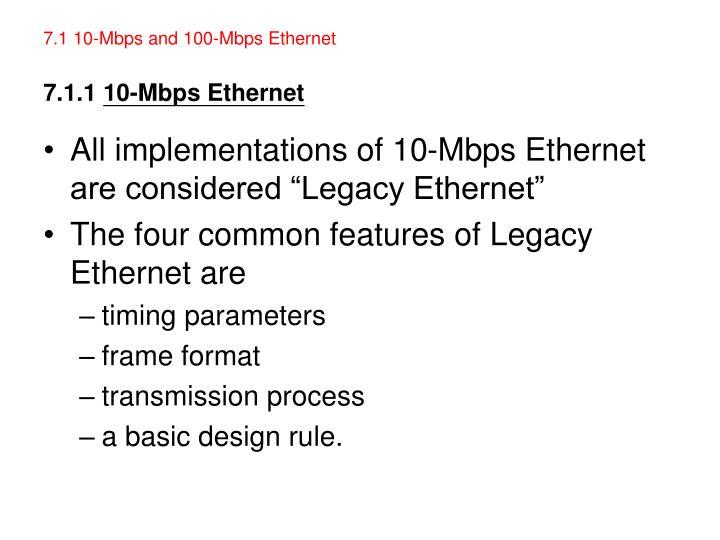 7 1 10 mbps and 100 mbps ethernet 7 1 1 10 mbps ethernet