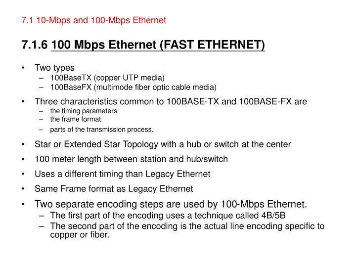 7.1 10-Mbps and 100-Mbps Ethernet