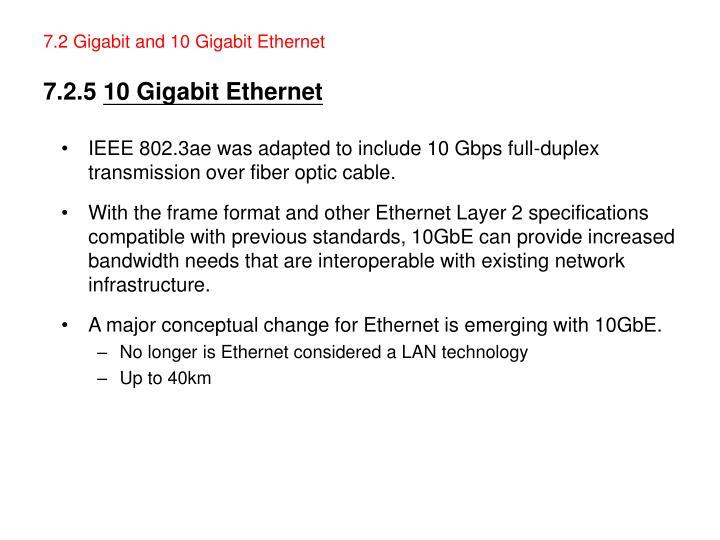 7.2 Gigabit and 10 Gigabit Ethernet