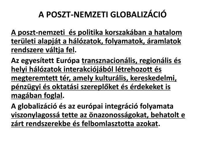 A POSZT-NEMZETI GLOBALIZÁCIÓ