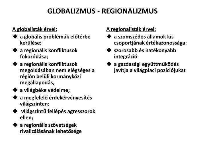 A globalisták érvei: