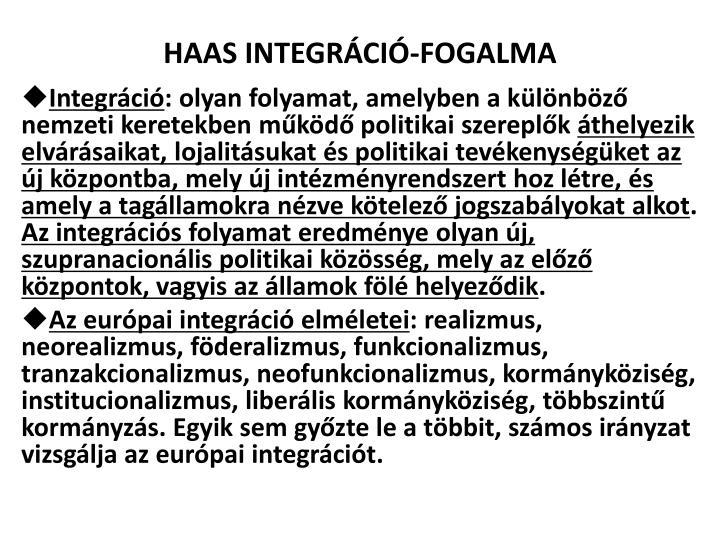 HAAS INTEGRÁCIÓ-FOGALMA