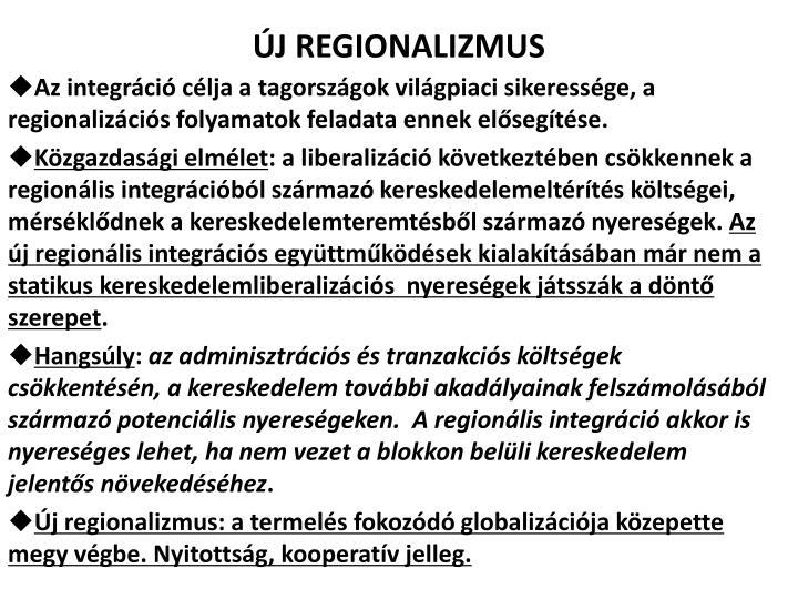 ÚJ REGIONALIZMUS