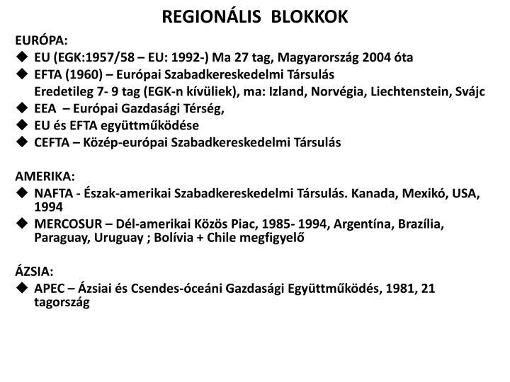 REGIONÁLIS  BLOKKOK