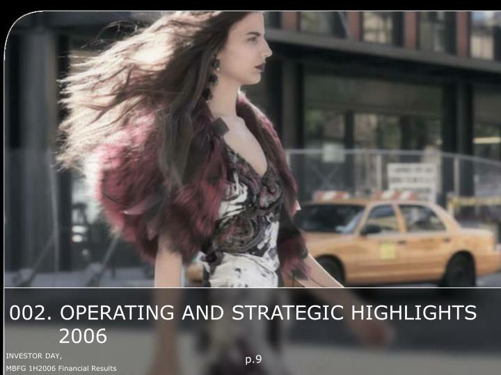 002. OPERATING AND STRATEGIC HIGHLIGHTS 2006