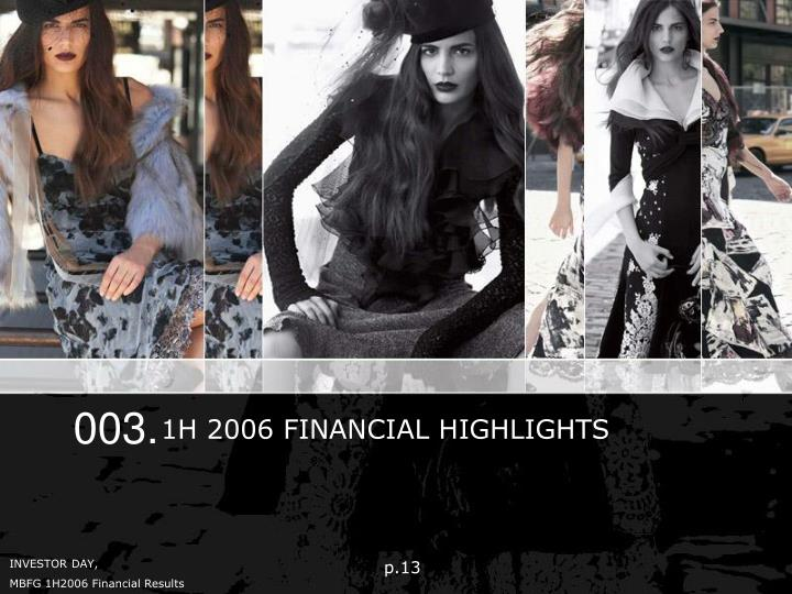 1H 2006 FINANCIAL HIGHLIGHTS