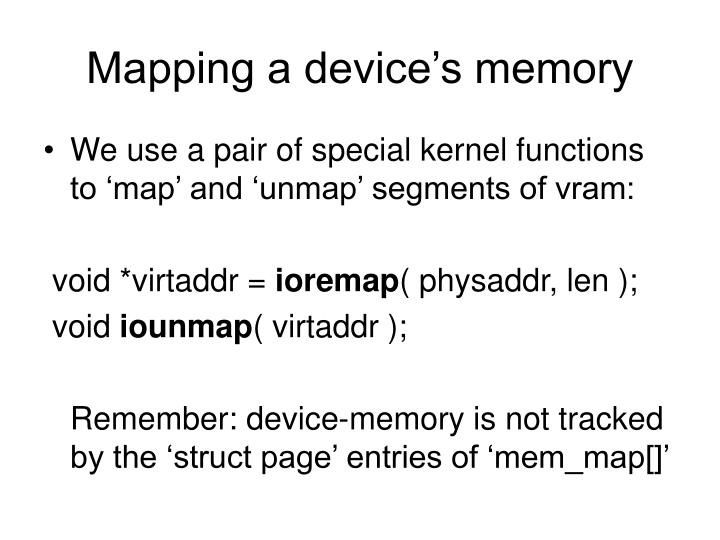Mapping a device's memory
