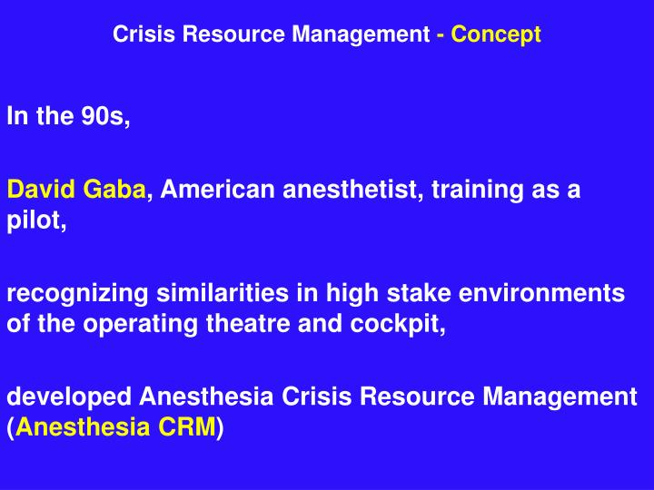 Crisis Resource Management