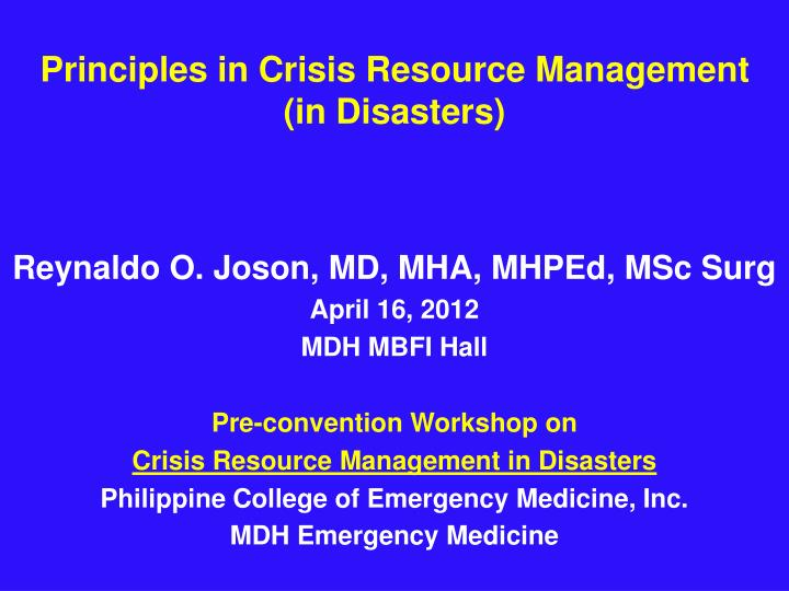 Principles in crisis resource management in disasters