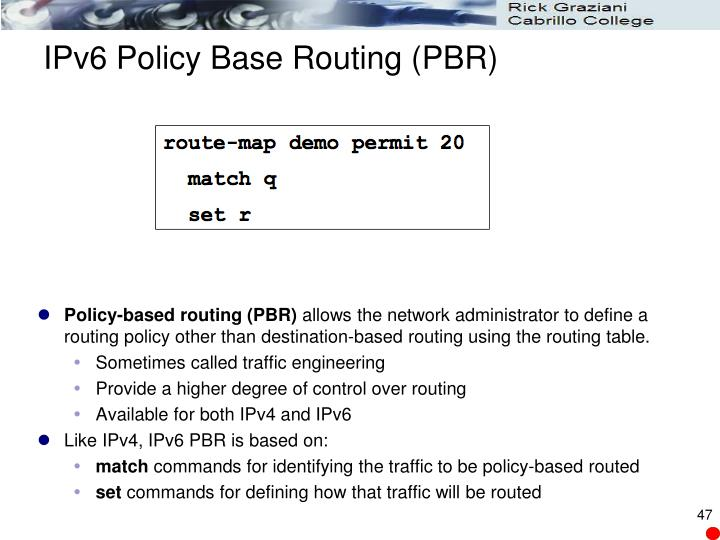 IPv6 Policy Base Routing (PBR)
