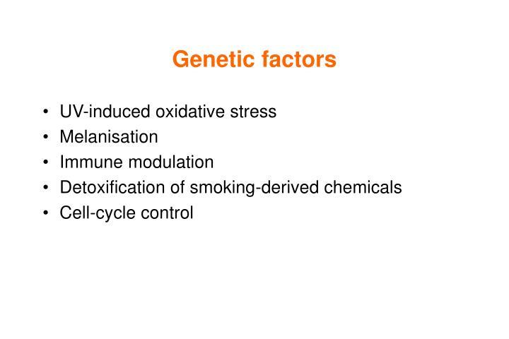 Genetic factors