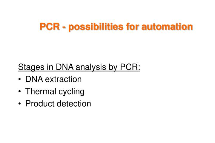 PCR - possibilities for automation