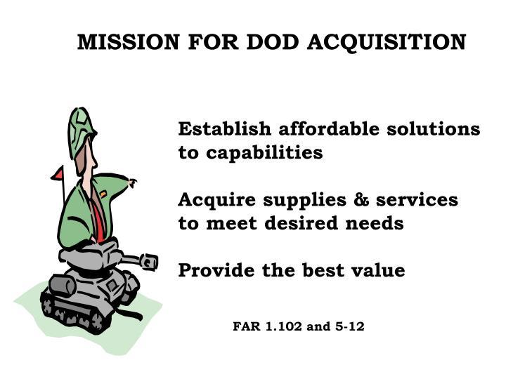 MISSION FOR DOD ACQUISITION