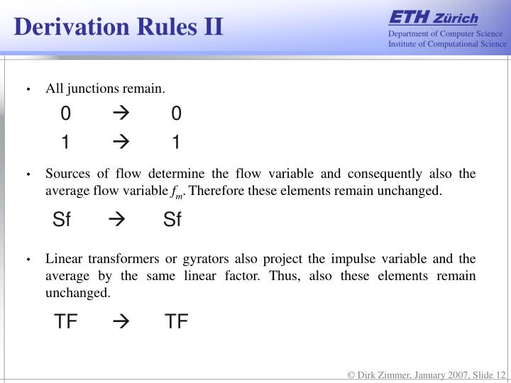 Derivation Rules II