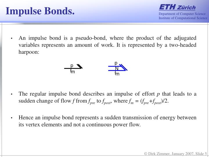 Impulse Bonds.
