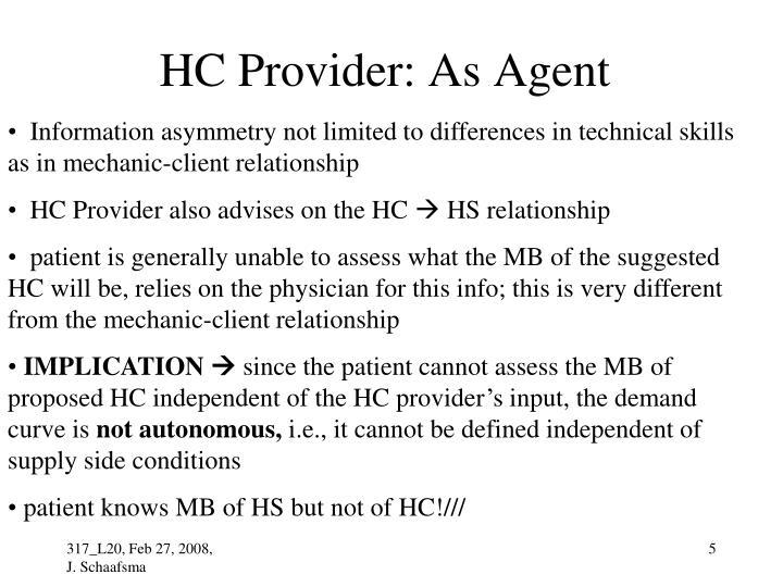 HC Provider: As Agent