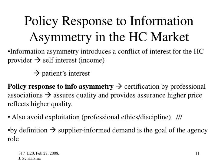 Policy Response to Information Asymmetry in the HC Market